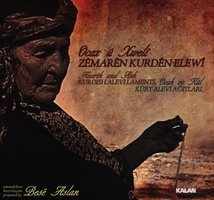 HEART AND ASH - KURDISH ALEVI LAMENTS