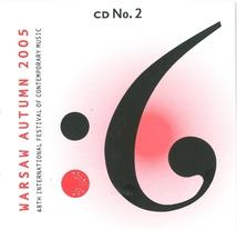 WARSAW AUTUMN 2005 (TREBACZ/ KNITTEL/ MOSS/ KAPUSCINSKI/ NIK