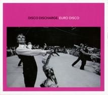 DISCO DISCHARGE. EURO DISCO