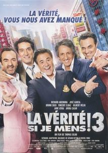 LA VÉRITÉ SI JE MENS - 3