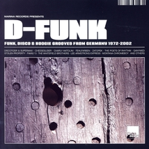 D-FUNK (FUNK, DISCO & BOOGIE GROOVES FROM GERMANY 1972-2002)