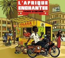 L'AFRIQUE ENCHANTEE - TICKET D'ENTRÉE
