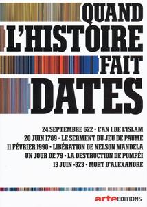 QUAND L'HISTOIRE FAIT DATES - 2