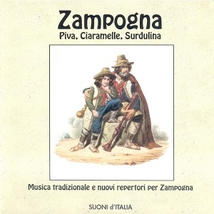 SUONI D'ITALIA 1: ZAMPOGNA, PIVA, CIARAMELLE, SURDULINA