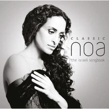 CLASSIC NOA: THE ISRAELI SONGBOOK