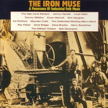 IRON MUSE (THE). A PANORAMA OF INDUSTRIAL FOLK MUSIC