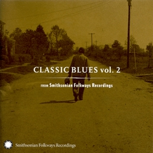 CLASSIC BLUES, VOL.2 (FROM SMITHSONIAN-FOLKWAYS RECORDINGS)