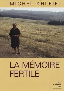 LA MÉMOIRE FERTILE