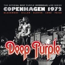COPENHAGEN 1972 (THE OFFICIAL DEEP PURPLE LIVE SERIES)