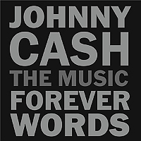 JOHNNY CASH : FOREVER WORDS