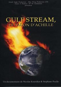 GULF STREAM, LE TALON D'ACHILLE