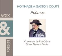 HOMMAGE À GASTON COUTÉ-POÈMES