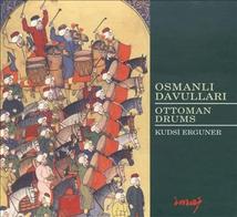OSMANLI DAVULLARI/OTTOMAN DRUMS