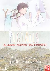PIGTAILS ET AUTRES HISTOIRES EXTRAORDINAIRES