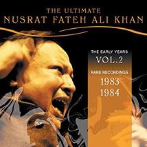 THE ULTIMATE NUSRAT FATEH ALI KHAN, VOL. II: 1983 - 1984