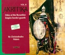 AKRITIKA VOL.II: ODES OF THE BYZANTINE EMPIRE BORDER-GUARDS