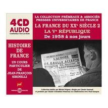 HISTOIRE DE FRANCE - XXÈME SIÈCLE - DE 1958 À NOS JOURS