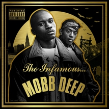 THE INFAMOUS...MOBB DEEP (20TH ANNIVERSARY EDITION)