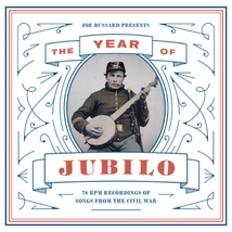 YEAR OF JUBILO: 78 RPM REC. OF SONGS FROM THE CIVIL WAR