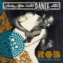 FUNKY ROB WAY (ANALOG AFRICA LTD. DANCE EDITION)