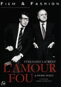 L'AMOUR FOU - YVES SAINT LAURENT ET PIERRE BERGÉ