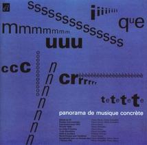 PANORAMA DE LA MUSIQUE CONCRETE (SCHAEFFER/ HENRY/ ARTHUYS)