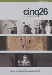 CINQ26 - REVUE PHOTOGRAPHIQUE AUDIOVISUELLE #01