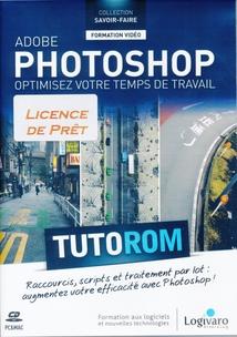 PHOTOSHOP CS5 - OPTIMISEZ VOTRE TEMPS DE TRAVAIL