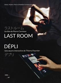 LAST ROOM / DÉPLI