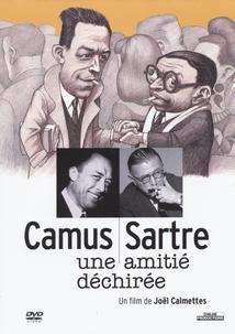 CAMUS/SARTRE, UNE AMITIÉ DÉCHIRÉE