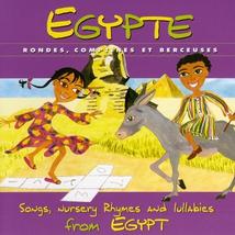 EGYPTE: RONDES, COMPTINES ET BERCEUSES