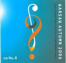 WARSAW AUTUMN 2006 (MYKIETYN/ DLUGOSZ/ SIWINSKI/ PAGH-PAAN