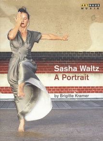 SASHA WALTZ - A PORTRAIT