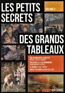 LES PETITS SECRETS DES GRANDS TABLEAUX - VOLUME 5