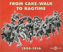 FROM CAKE-WALK TO RAGTIME