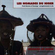 LES NOMADES DU NIGER: PEULS BOROROS ET TOUAREGS