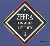 COMME DES CHEROKEES