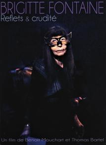 BRIGITTE FONTAINE - REFLETS & CRUDITÉ