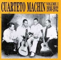 CUARTETO MACHIN VOLUME I 1930-1932