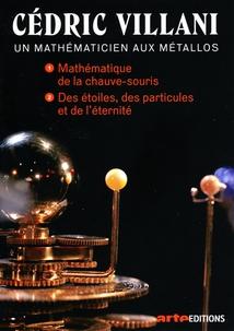CÉDRIC VILLANI, UN MATHÉMATICIEN AUX MÉTALLOS - 1