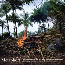 METAPHORS: SELECTED SOUNDWORKS - APICHATPONG WEERASETHAKUL