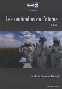 LES SENTINELLES DE L'ATOME