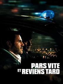PARS VITE ET REVIENS TARD