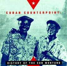 CUBAN COUNTERPOINT: HISTORY OF THE SON MONTUNO