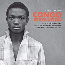 CONGO REVOLUTION - REVOLUTIONARY AND EVOLUTIONARY SOUNDS