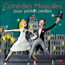 COMÉDIES MUSICALES POUR PETITES OREILLES