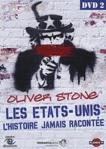 LES ÉTATS-UNIS, L'HISTOIRE JAMAIS RACONTÉE, VOL.2