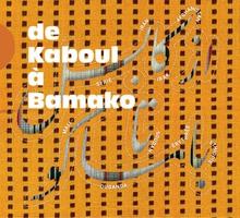 DE KABOUL À BAMAKO