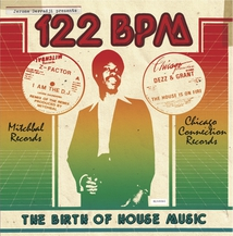 122 BPM - THE BIRTH OF HOUSE MUSIC