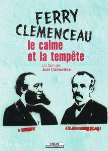FERRY-CLÉMENCEAU, LE CALME ET LA TEMPÊTE